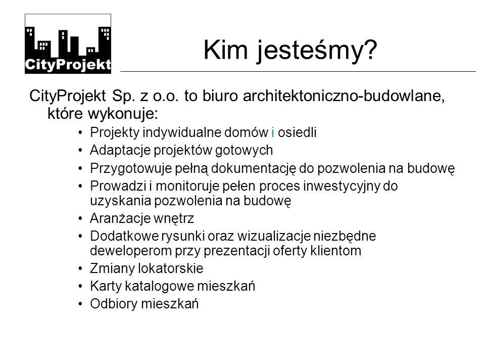 Kim jesteśmy.CityProjekt Sp. z o.o.