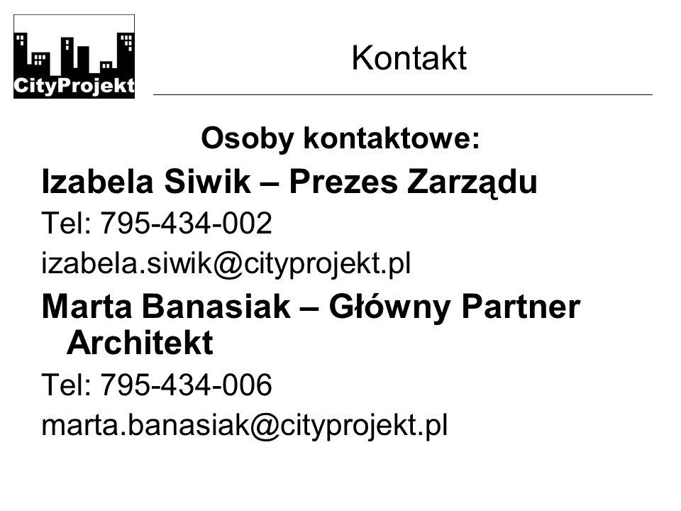 Kontakt Osoby kontaktowe: Izabela Siwik – Prezes Zarządu Tel: 795-434-002 izabela.siwik@cityprojekt.pl Marta Banasiak – Główny Partner Architekt Tel: 795-434-006 marta.banasiak@cityprojekt.pl