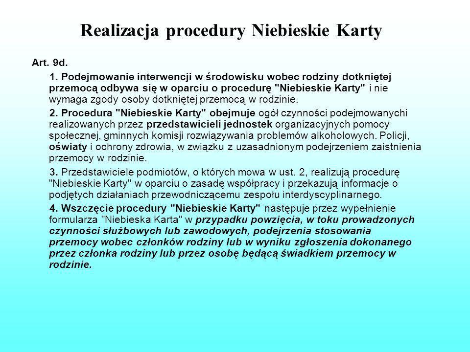 Realizacja procedury Niebieskie Karty Art.9d. 1.