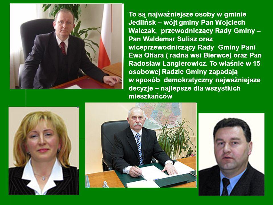 To są najważniejsze osoby w gminie Jedlińsk – wójt gminy Pan Wojciech Walczak, przewodniczący Rady Gminy – Pan Waldemar Sulisz oraz wiceprzewodniczący