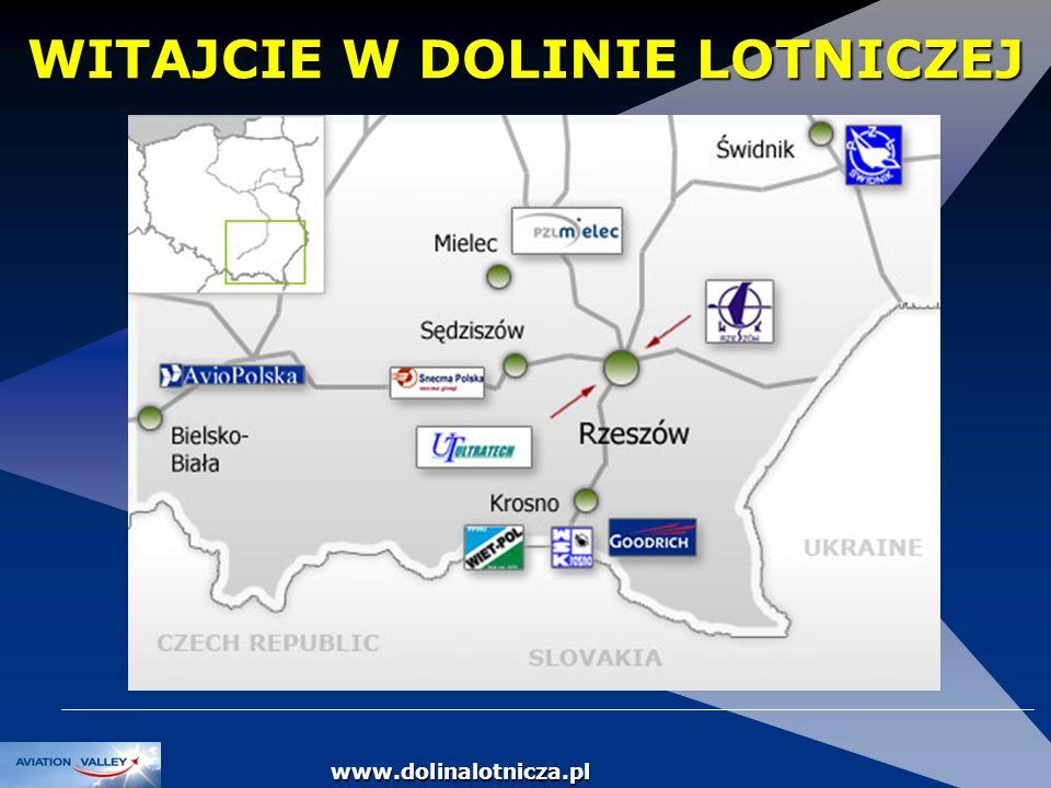 DOLINA LOTNICZA Dolina Lotnicza zlokalizowana jest w południowo-wschodniej Polsce, znanej z rozwiniętego przemysłu lotniczego oraz ośrodków szkolenia pilotów.