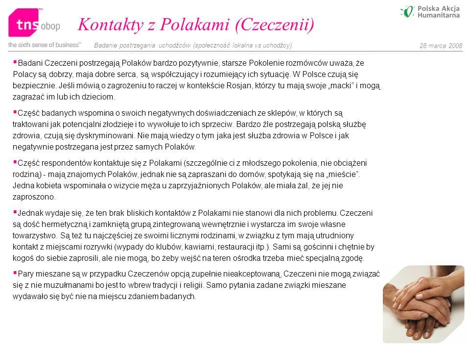 Badanie postrzegania uchodźców (społeczność lokalna vs uchodźcy) 28 marca 2008 Kontakty z Polakami (Czeczenii) Badani Czeczeni postrzegają Polaków bar