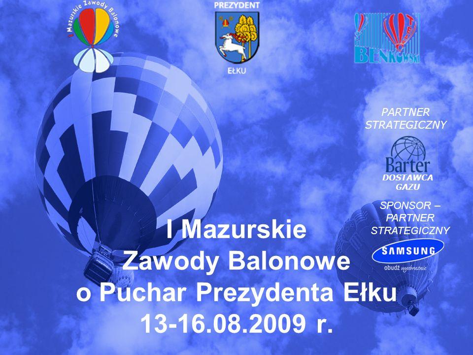 W dniach 13-16 sierpnia w Ełku odbędą się po raz pierwszy Mazurskie Zawody Balonowe o Puchar Prezydenta Ełku oraz firmy Samsung.