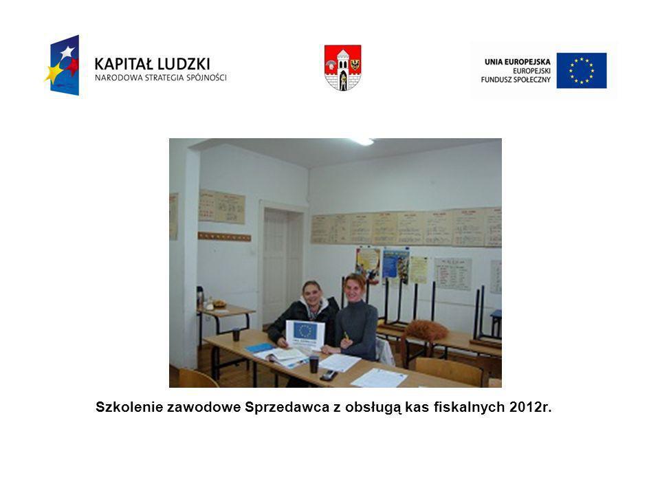 Szkolenie zawodowe Sprzedawca z obsługą kas fiskalnych 2012r.