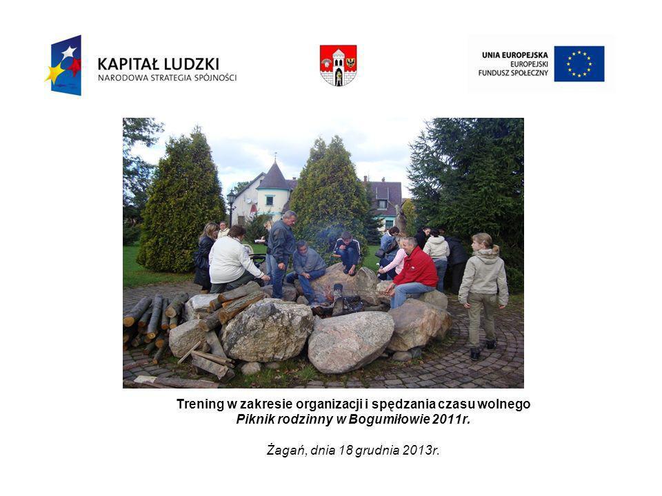 Trening w zakresie organizacji i spędzania czasu wolnego Piknik rodzinny w Bogumiłowie 2011r.