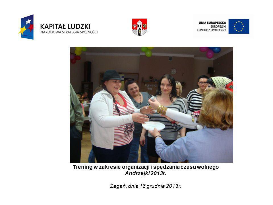 Trening w zakresie organizacji i spędzania czasu wolnego Andrzejki 2013r.