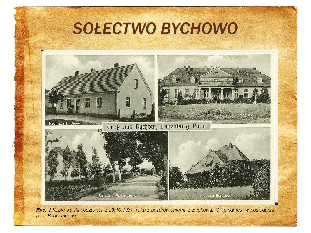 SOŁECTWO BYCHOWO Ryc. 1.Kopia kartki pocztowej z 29.10.1937 roku z pozdrowieniami z Bychowa. Oryginał jest w posiadaniu p. J. Bagneckiego