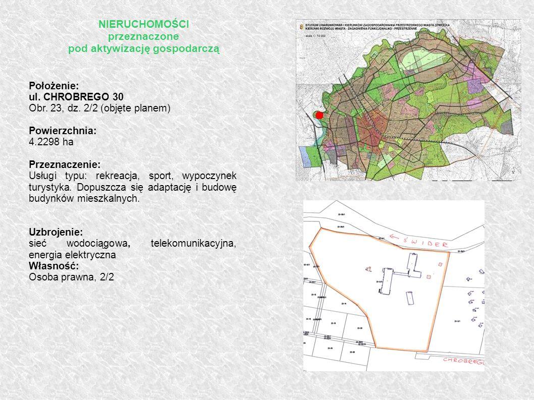 Położenie: ul. CHROBREGO 30 Obr. 23, dz. 2/2 (objęte planem) Powierzchnia: 4.2298 ha Przeznaczenie: Usługi typu: rekreacja, sport, wypoczynek turystyk