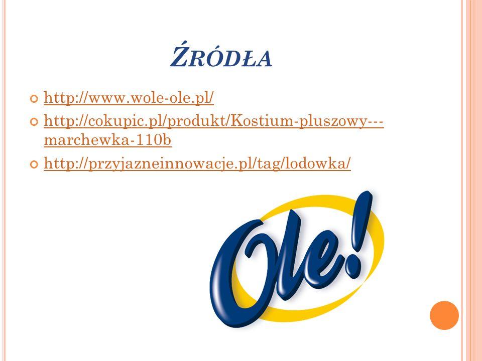 Ź RÓDŁA http://www.wole-ole.pl/ http://cokupic.pl/produkt/Kostium-pluszowy--- marchewka-110b http://cokupic.pl/produkt/Kostium-pluszowy--- marchewka-1