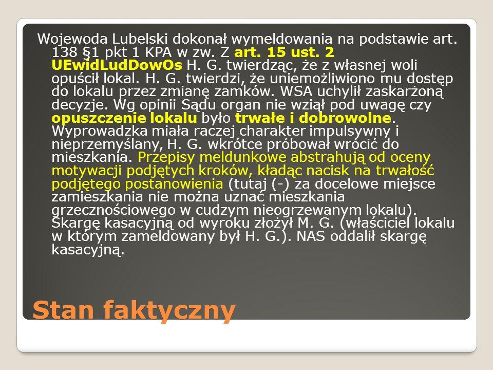 Stan faktyczny Wojewoda Lubelski dokonał wymeldowania na podstawie art.
