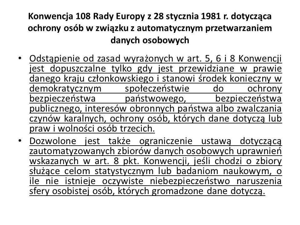 Konwencja 108 Rady Europy z 28 stycznia 1981 r. dotycząca ochrony osób w związku z automatycznym przetwarzaniem danych osobowych Odstąpienie od zasad