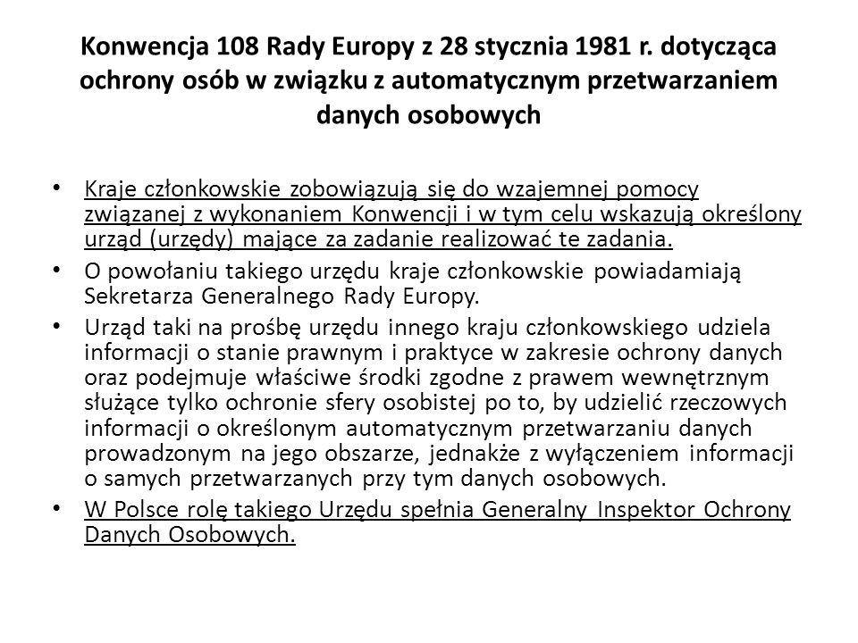 Konwencja 108 Rady Europy z 28 stycznia 1981 r. dotycząca ochrony osób w związku z automatycznym przetwarzaniem danych osobowych Kraje członkowskie zo