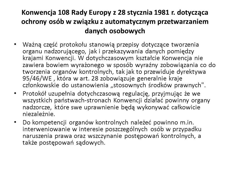 Konwencja 108 Rady Europy z 28 stycznia 1981 r. dotycząca ochrony osób w związku z automatycznym przetwarzaniem danych osobowych Ważną część protokołu