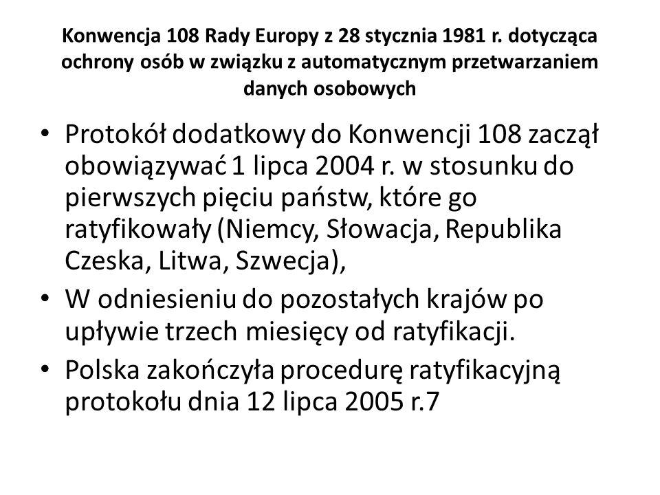 Konwencja 108 Rady Europy z 28 stycznia 1981 r. dotycząca ochrony osób w związku z automatycznym przetwarzaniem danych osobowych Protokół dodatkowy do