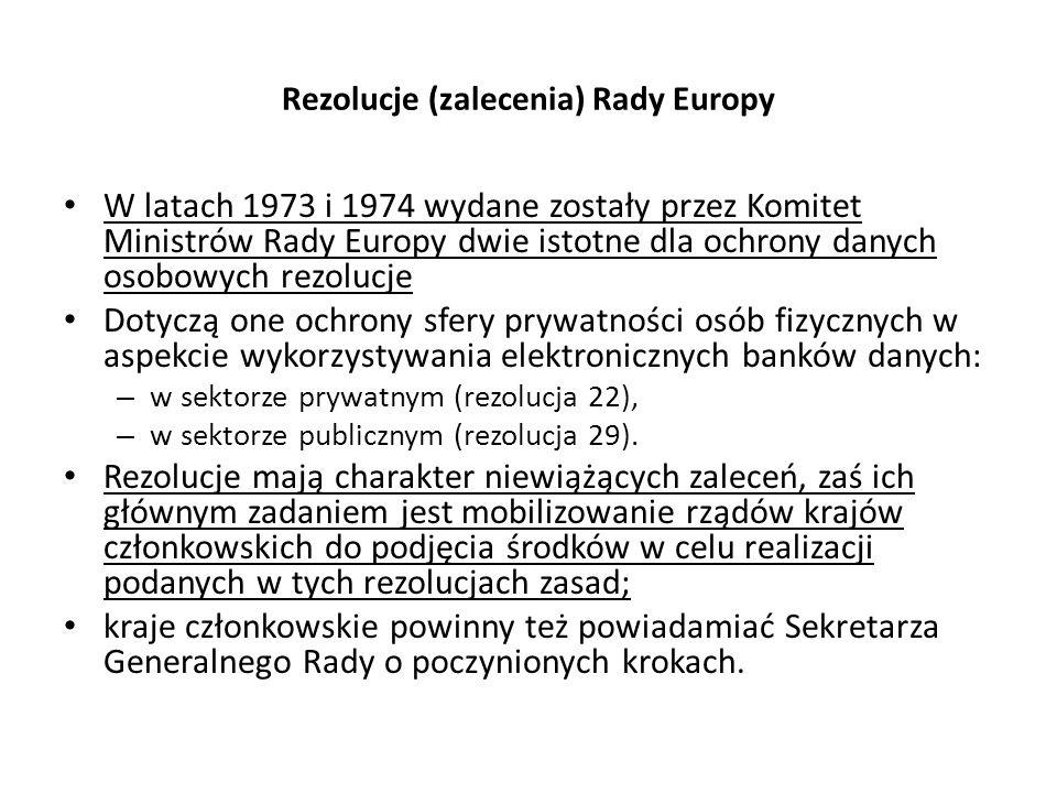 Rezolucje (zalecenia) Rady Europy W latach 1973 i 1974 wydane zostały przez Komitet Ministrów Rady Europy dwie istotne dla ochrony danych osobowych re