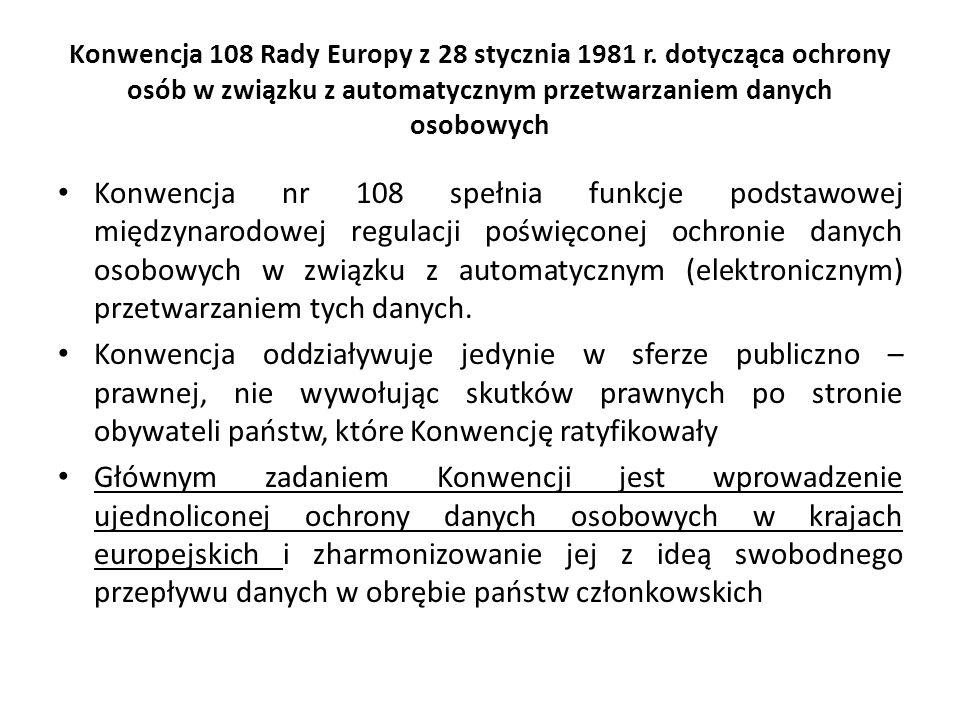 Konwencja 108 Rady Europy z 28 stycznia 1981 r. dotycząca ochrony osób w związku z automatycznym przetwarzaniem danych osobowych Konwencja nr 108 speł