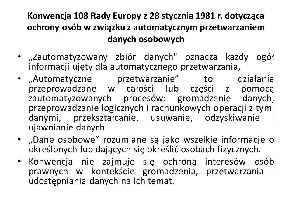 Konwencja 108 Rady Europy z 28 stycznia 1981 r. dotycząca ochrony osób w związku z automatycznym przetwarzaniem danych osobowych Zautomatyzowany zbiór