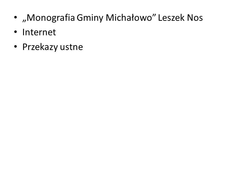 Monografia Gminy Michałowo Leszek Nos Internet Przekazy ustne