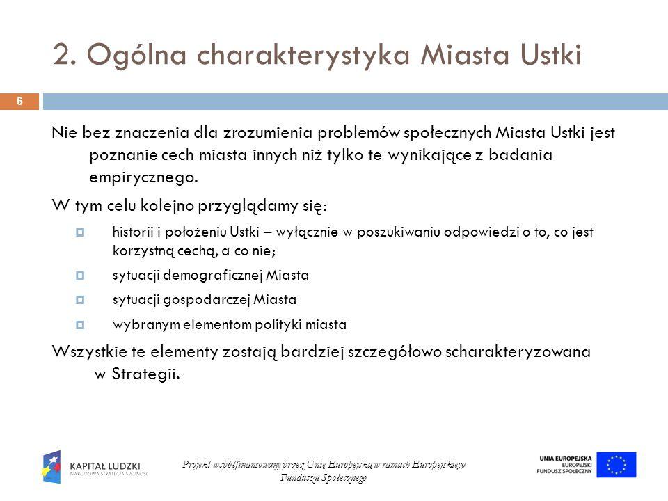 2.Ogólna charakterystyka Miasta Ustki 2.1.