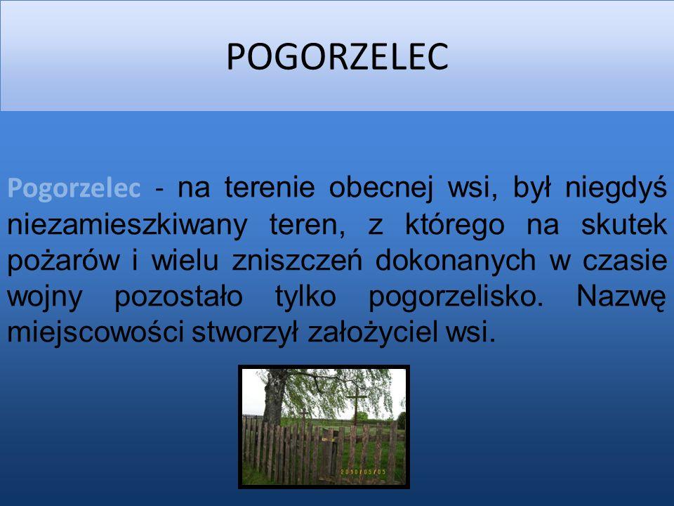 2014-03-02 POGORZELEC Pogorzelec - na terenie obecnej wsi, był niegdyś niezamieszkiwany teren, z którego na skutek pożarów i wielu zniszczeń dokonanych w czasie wojny pozostało tylko pogorzelisko.