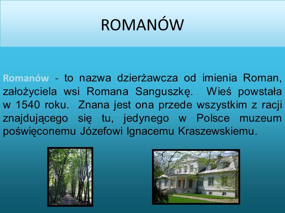 2014-03-02 ROMANÓW Romanów - to nazwa dzierżawcza od imienia Roman, założyciela wsi Romana Sanguszkę.