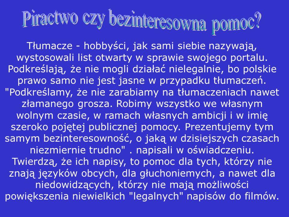 Z szacunków Zrzeszenia Producentów Audio-Video (ZPAV) wynika, że skala piractwa w Polsce nie jest mała. Każdego dnia w Polsce może być ściąganych z si