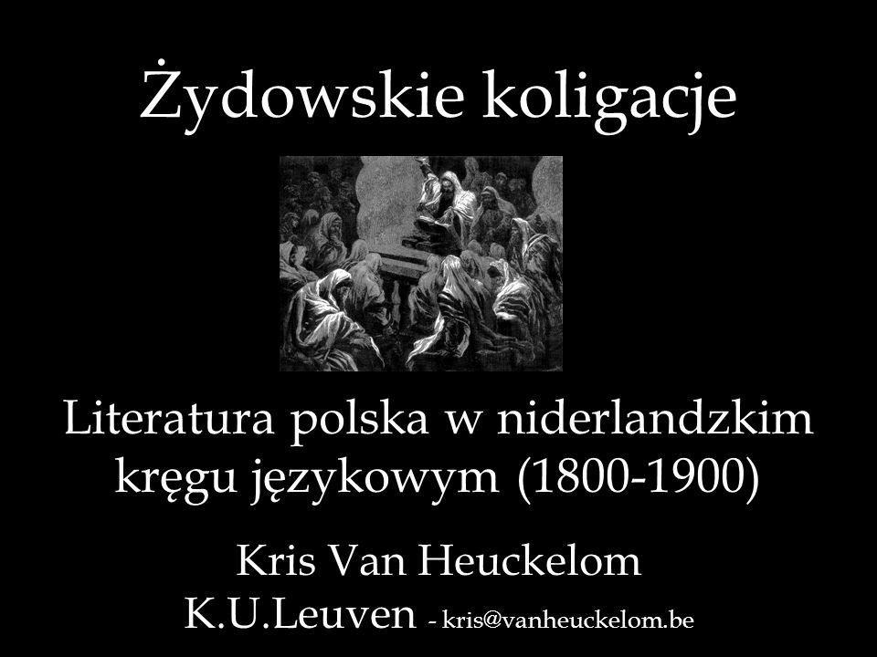 Konstruowanie Innego polscy żydzi polski punkt widzenia (niemiecki punkt widzenia) holenderski punkt widzenia punkt widzenia holenderskich żydów