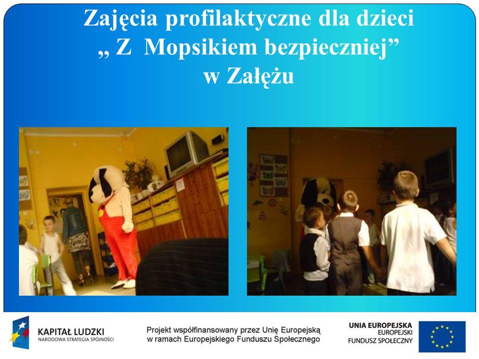Zajęcia profilaktyczne dla dzieci,, Z Mopsikiem bezpieczniej w Załężu