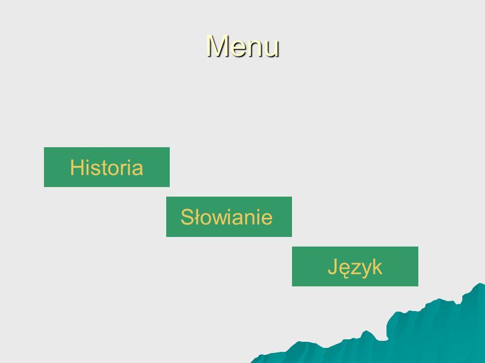 Menu Historia Słowianie Język