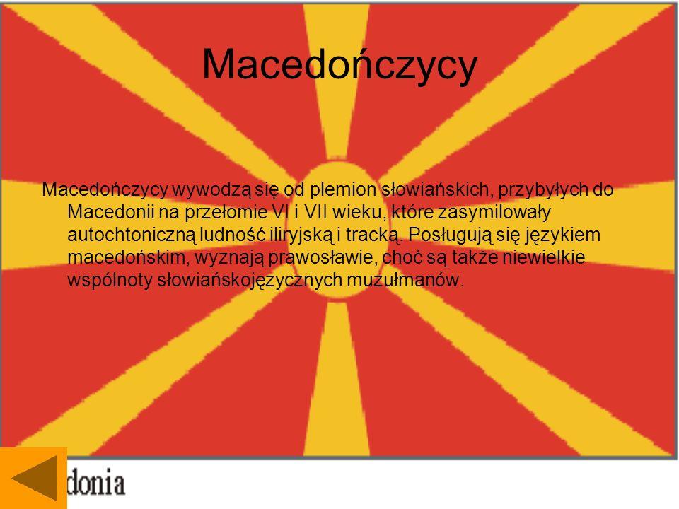 Macedończycy Macedończycy wywodzą się od plemion słowiańskich, przybyłych do Macedonii na przełomie VI i VII wieku, które zasymilowały autochtoniczną ludność iliryjską i tracką.
