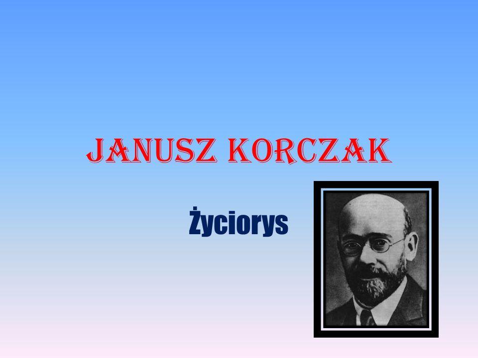 Janusz Korczak Życiorys
