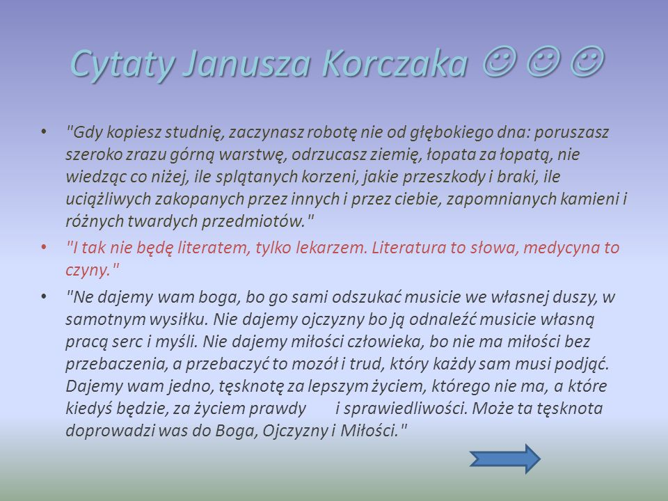 Czwarty z Zawodów Janusza Korczaka Pisarz W styczniu 1900 roku Korczak przynosi do humorystyczno- satyrycznego tygodnika