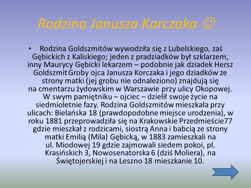 Dom Sierot i Nasz Dom Razem ze Stefanią Wilczyńską założył i prowadził Dom Sierot – dla dzieci żydowskich w Warszawie. W czasie przenoszenia Domu Sier