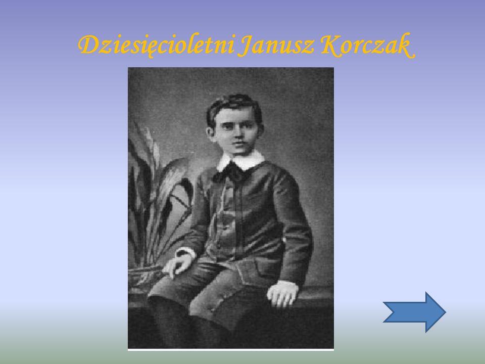 Dziesięcioletni Janusz Korczak