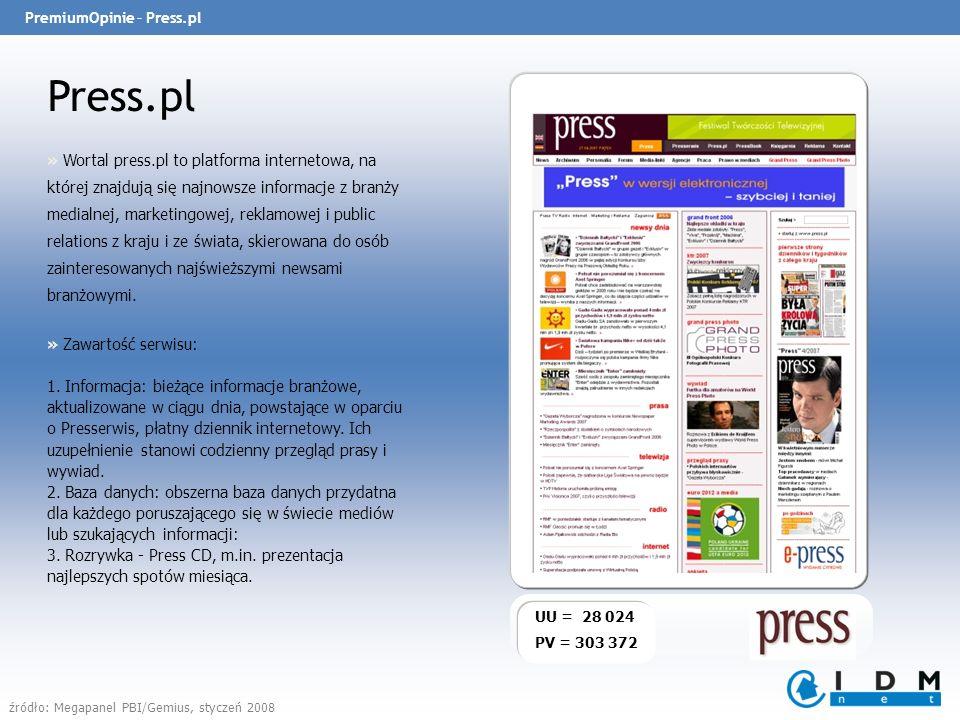 PremiumOpinie – Press.pl Press.pl UU = 28 024 PV = 303 372 » Wortal press.pl to platforma internetowa, na której znajdują się najnowsze informacje z branży medialnej, marketingowej, reklamowej i public relations z kraju i ze świata, skierowana do osób zainteresowanych najświeższymi newsami branżowymi.