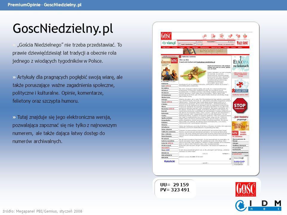 PremiumOpinie – GoscNiedzielny.pl GoscNiedzielny.pl UU= 29 159 PV= 323 491 » Gościa Niedzielnego nie trzeba przedstawiać.