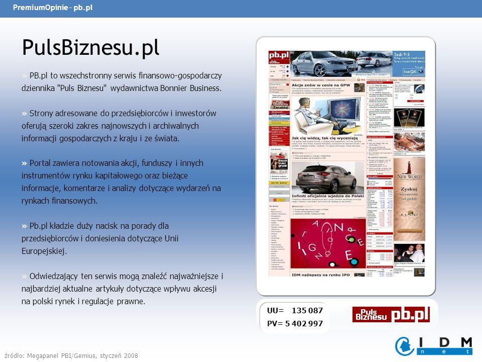 PremiumOpinie – GazetaBankowa.pl Gazeta Bankowa UU = 15 577 PV = 55 764 » Serwis www.gazetabankowa.pl jest uzupełnieniem drukowanego tygodnika finansowego Gazeta Bankowa.