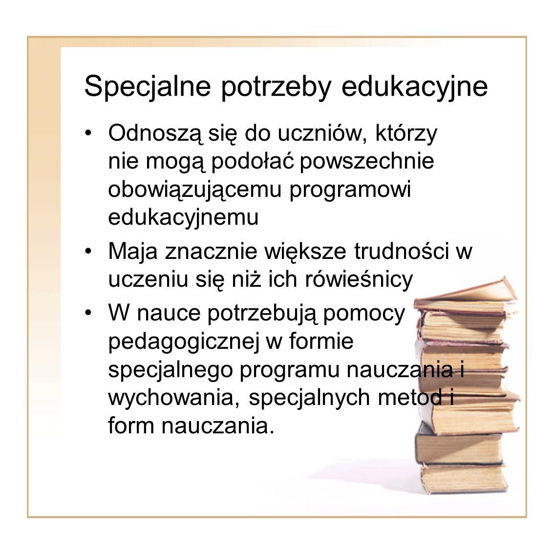 Specjalne potrzeby edukacyjne uczniowie niemówiący w szkole oraz z poważnymi zaburzeniami w komunikacji (opinia) ; uczniowie z zaburzeniami zachowania: zagrożeni niedostosowaniem społecznym, niedostosowani społecznie (orzeczenie – od 1.09.2011 nie do integracji) ; uczniowie zdolni (opinia) ; uczniowie romscy, uczniowie powracający z zagranicy (opinia) ; uczniowie ze specyficznymi trudnościami edukacyjnymi- dysleksja rozwojowa (opinia).