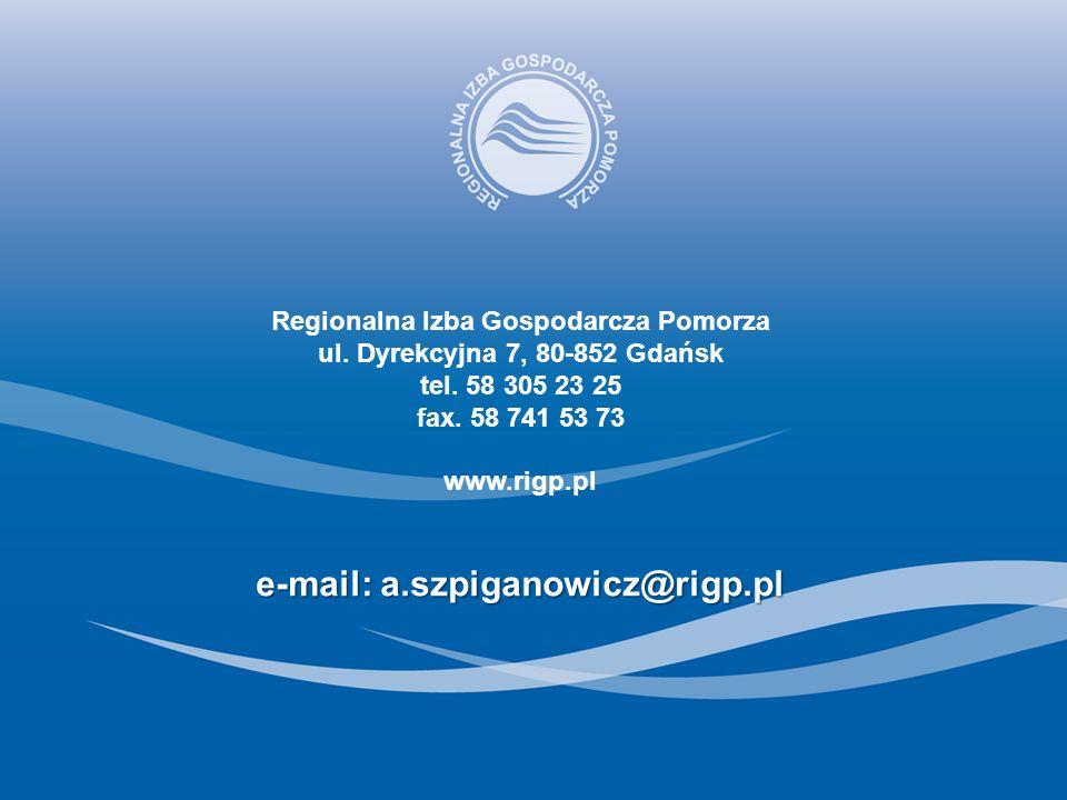 Regionalna Izba Gospodarcza Pomorza ul. Dyrekcyjna 7, 80-852 Gdańsk tel.