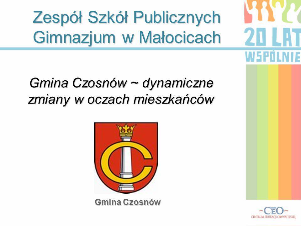 Zespół Szkół Publicznych Gimnazjum w Małocicach Gmina Czosnów ~ dynamiczne zmiany w oczach mieszkańców Gmina Czosnów