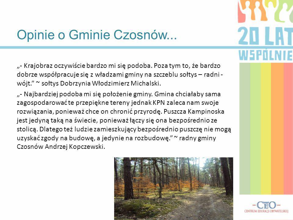 Opinie o Gminie Czosnów... - Krajobraz oczywiście bardzo mi się podoba. Poza tym to, że bardzo dobrze współpracuje się z władzami gminy na szczeblu so
