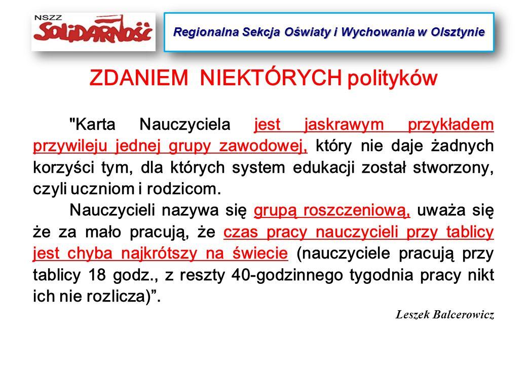 MY SIĘ Z TYM NIE ZGADZAMY !!! Regionalna Sekcja Oświaty i Wychowania w Olsztynie
