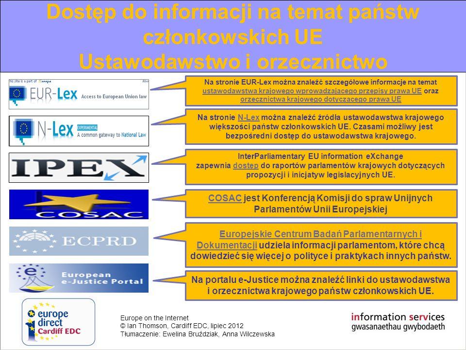 Europe on the Internet © Ian Thomson, Cardiff EDC, lipiec 2012 Tłumaczenie: Ewelina Bruździak, Anna Wilczewska EU information review of the year 2010
