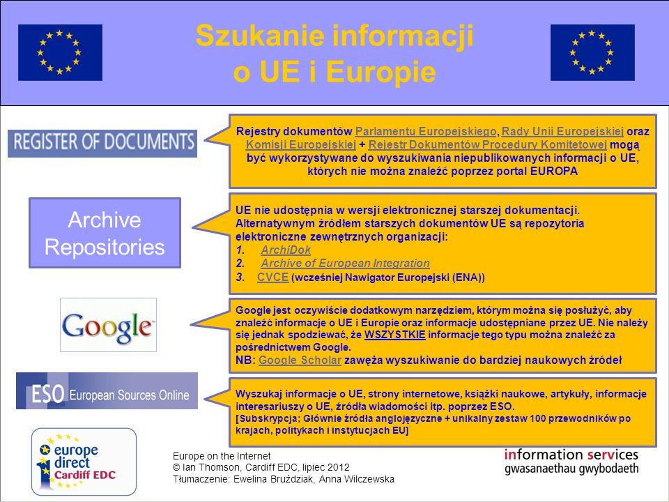 Europe on the Internet © Ian Thomson, Cardiff EDC, lipiec 2012 Tłumaczenie: Ewelina Bruździak, Anna Wilczewska Akty ustawodawcze Pierwotne Traktaty Wtórne Rozporządzenia [Prawo UE] Dyrektywy [Prawo ramowe UE] Akty pomocnicze Rozporządzenia europejskie Decyzje Zalecenia Opinie Unia Europejska Akty ustawodawcze Więcej informacji
