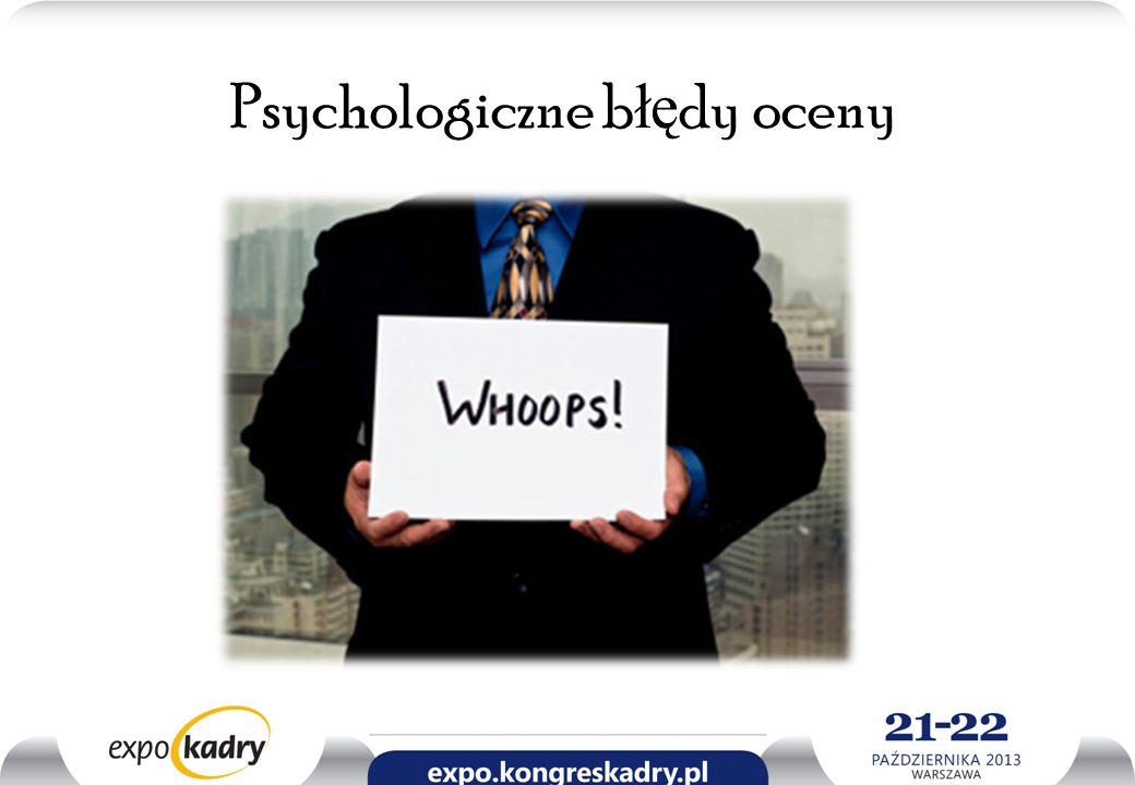 Psychologiczne b łę dy oceny