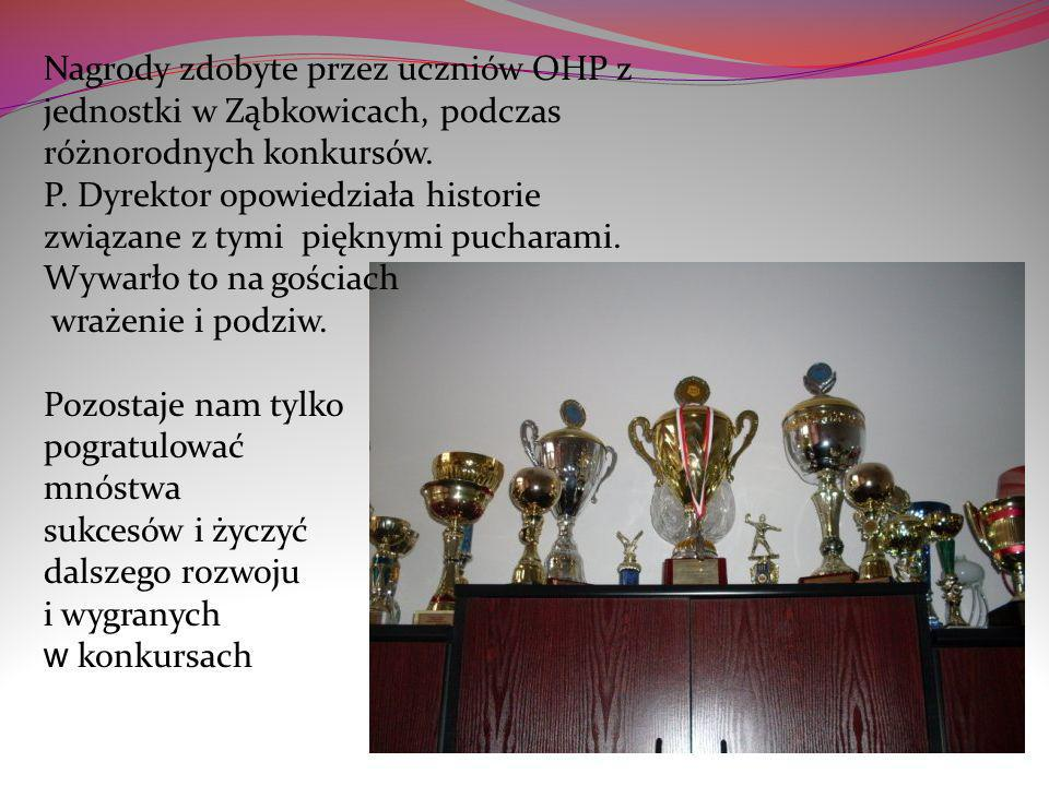 Nagrody zdobyte przez uczniów OHP z jednostki w Ząbkowicach, podczas różnorodnych konkursów. P. Dyrektor opowiedziała historie związane z tymi pięknym