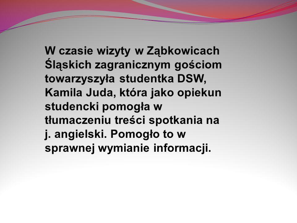 W czasie wizyty w Ząbkowicach Śląskich zagranicznym gościom towarzyszyła studentka DSW, Kamila Juda, która jako opiekun studencki pomogła w tłumaczeni