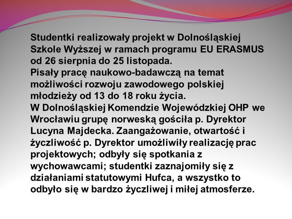 Studentki realizowały projekt w Dolnośląskiej Szkole Wyższej w ramach programu EU ERASMUS od 26 sierpnia do 25 listopada. Pisały pracę naukowo-badawcz