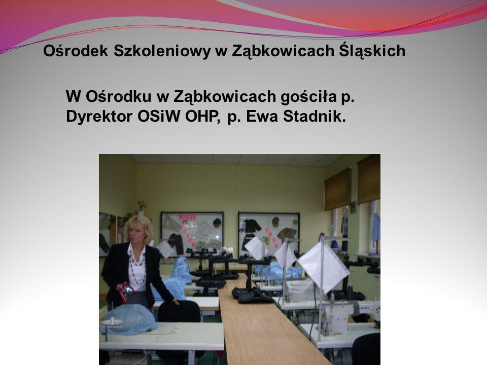 Ośrodek Szkoleniowy w Ząbkowicach Śląskich W Ośrodku w Ząbkowicach gościła p. Dyrektor OSiW OHP, p. Ewa Stadnik.