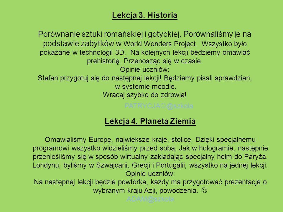 Lekcja 3. Historia Porównanie sztuki romańskiej i gotyckiej. Porównaliśmy je na podstawie zabytków w World Wonders Project. Wszystko było pokazane w t